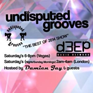 Best of 2014_ d3ep Radio_ Undisputed Grooves