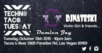 Undisputed_Grooves_Damien_Jay_Dj_Nateski_ Techno Taco Tuesday Las Vegas