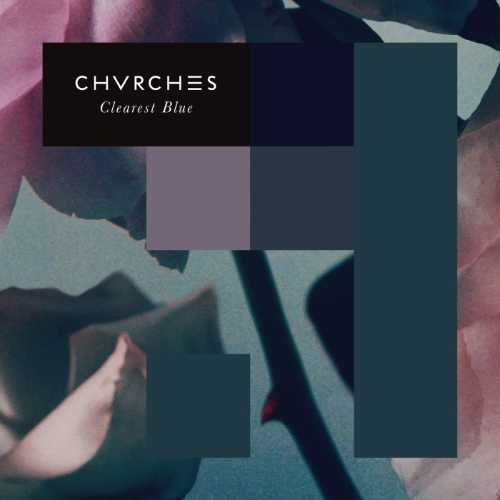 CHVRCHES_ClearestBlue_TEXT