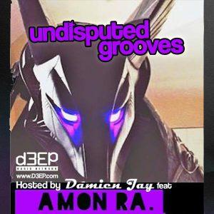 DJ Amon Ra_Undisputed Grooves_D3epRadio.jpg